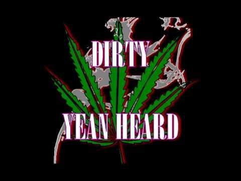 Dirty - Yean Heard