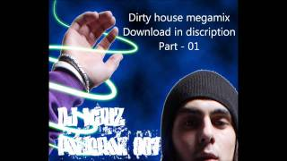 Dj wauz Ft. pokeron007 - Dirty house megamix - part 1 + download