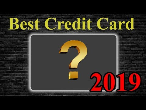 Best Credit Card For 2019 | Is It Chase, Amex, Or Other?