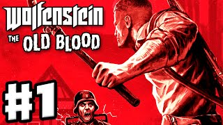 Wolfenstein: The Old Blood - Gameplay Walkthrough Part 1 - Intro and Prologue (PC, PS4, Xbox One)