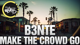 Baixar - B3nte Make The Crowd Go Original Mix Grátis