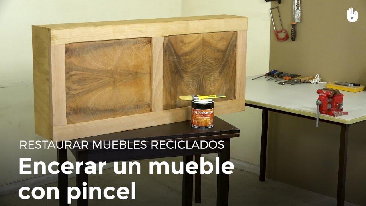 Cómo encerar un mueble con un pincel | Restaurar muebles - YouTube