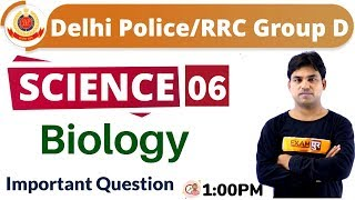 CLASS -06 || #Delhi Police/RRC Group D || SCIENCE || BY Anant sir || Important question
