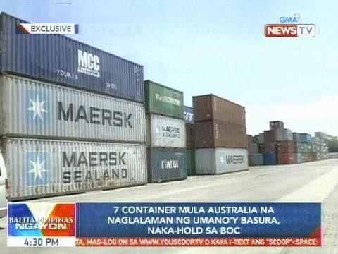 BP: 7 container mula Australia na naglalaman ng umano'y basura, naka-hold sa BOC