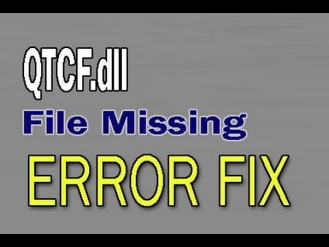 How To Fix QTCF.dll File Missing Error - YouTube