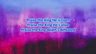 Praise the King - Online Choir