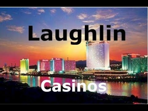 The greatest casinos in Southern Nevada - Laughlin