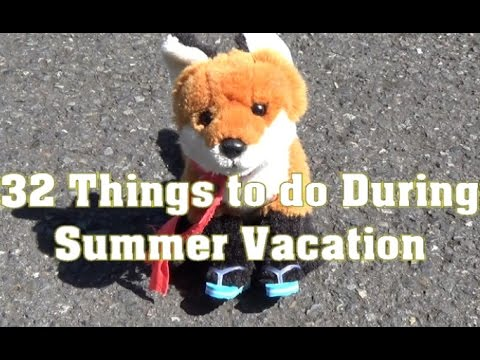 32 things to do during summer vacation youtube. Black Bedroom Furniture Sets. Home Design Ideas