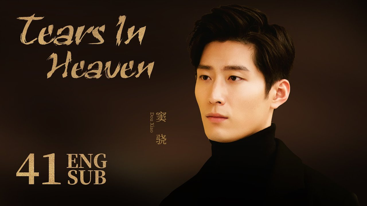 Download [Tears In Heaven] ENG SUB EP41 | Business Romance | KUKAN Drama