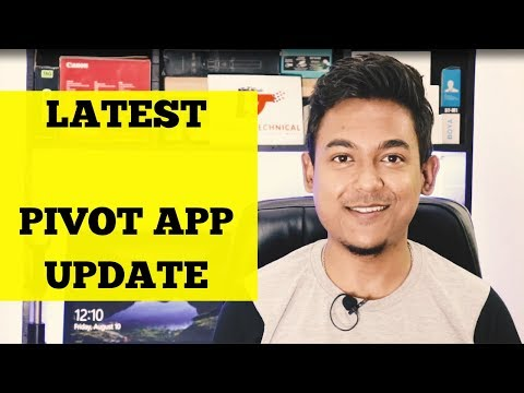 Pivot Application Latest Update Video