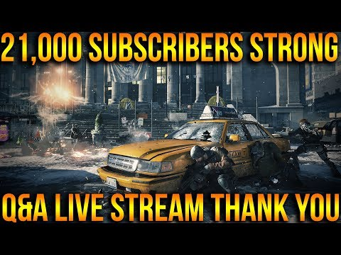 Q&A LIVE STREAM | 21,000 SUBSCRIBERS ALREADY? THANK YOU THE DIVISION COMMUNITY | #TEAMSKILLZ