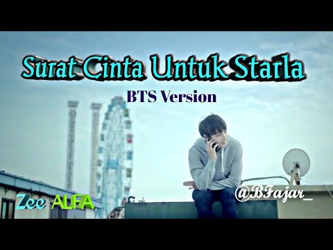 Surat Cinta Untuk Starla [BTS Version]