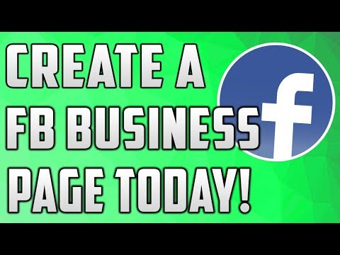 How To Make a Facebook Page For Business (2018)