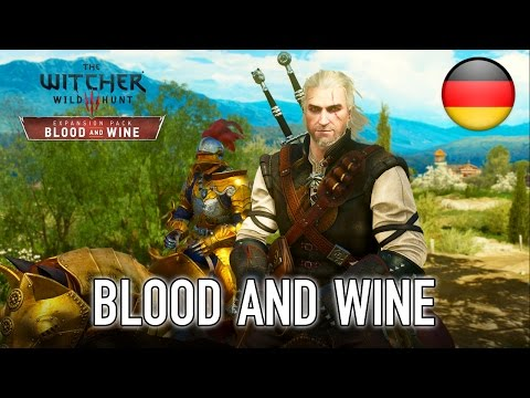 The Witcher 3: Wild Hunt - PS4/PC/XB1 - Blood and Wine (teaser trailer) (German)