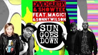 David Guetta Showtek Feat Magic Sonny Wilson Sun Goes Down Original Mix