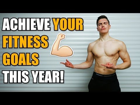 How To Set Fitness Goals (AND ACHIEVE THEM!)
