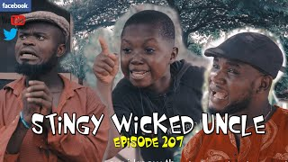 STINGY UNCLE part 4 (Praize Victor Comedy Episode 207)