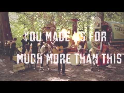 Rend Collective Experiment - Build Your Kingdom Here VIDEO W/ LYRICS