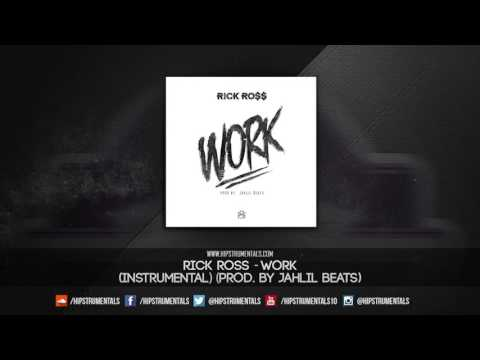 Rick Ross - Work [Instrumental] (Prod. By Jahlil Beats) + DL via @Hipstrumentals