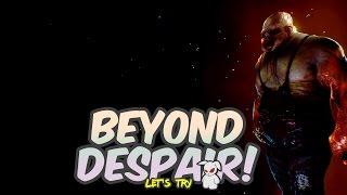 Let's try Beyond Despair (English)