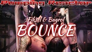 Fiksel & Bagrol - Bounce (Original Mix)