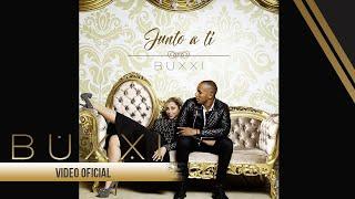 BUXXI - Junto a Tí (Video Oficial 360)