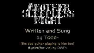 Another Sleepless Night (original by Todd)