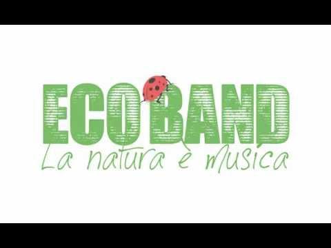 Eco Band - La natura è musica - Presentazione