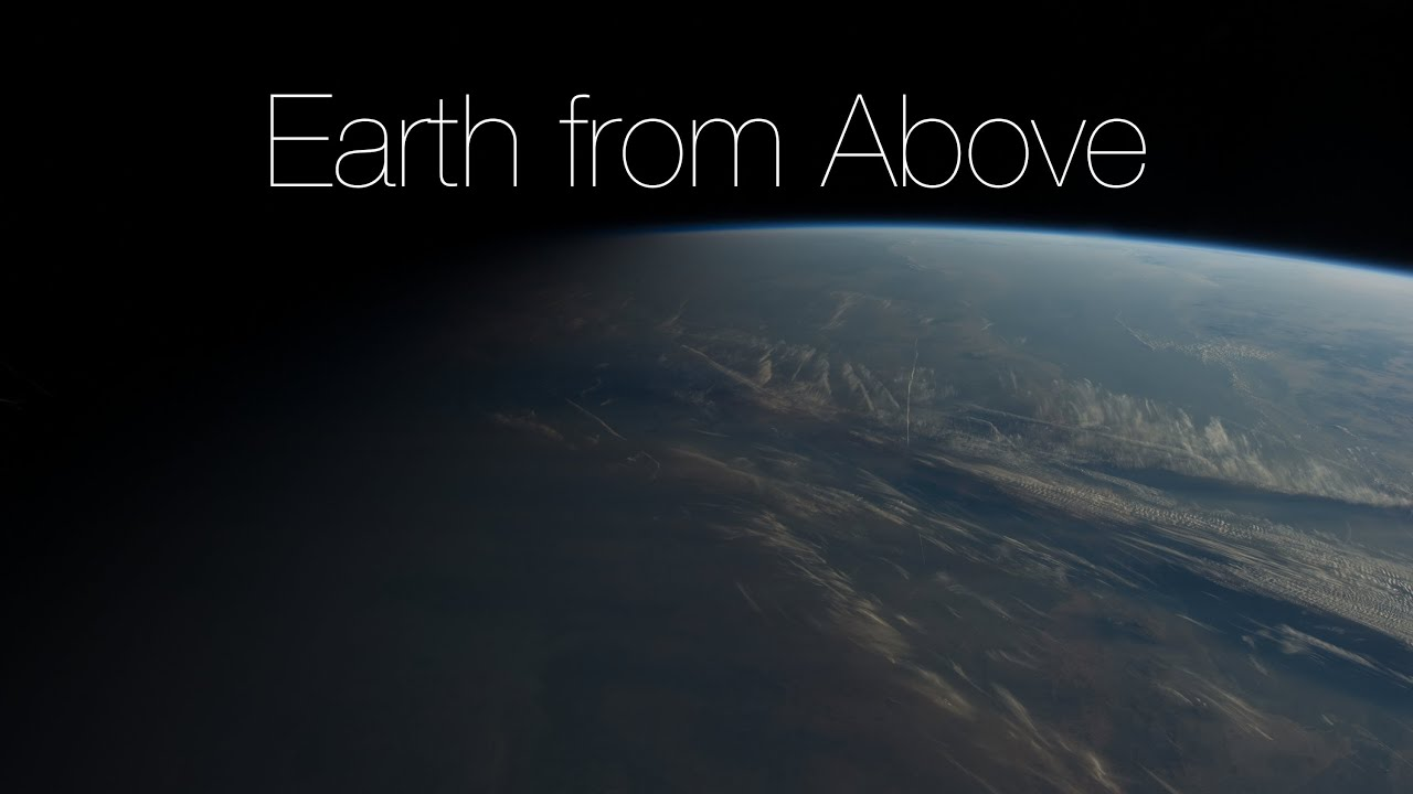 Earth from Above (4K) - YouTube