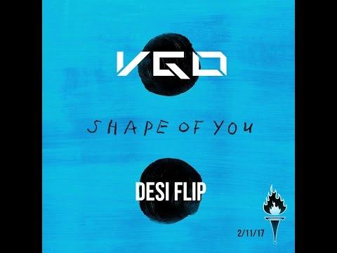 Shape of You (VGo Desi Flip ft. Ed Sheeran, A.R. Rahman, and more)