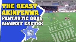The beast Akinfenwa fantastic goal against Exeter