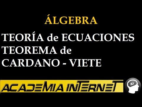 Teoría de Ecuaciones Teorema de Cardano-Viete