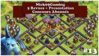Les 5 revues + presentation du clan Edition 13 + infos sur Nick69 ! [Clash Of Clans]