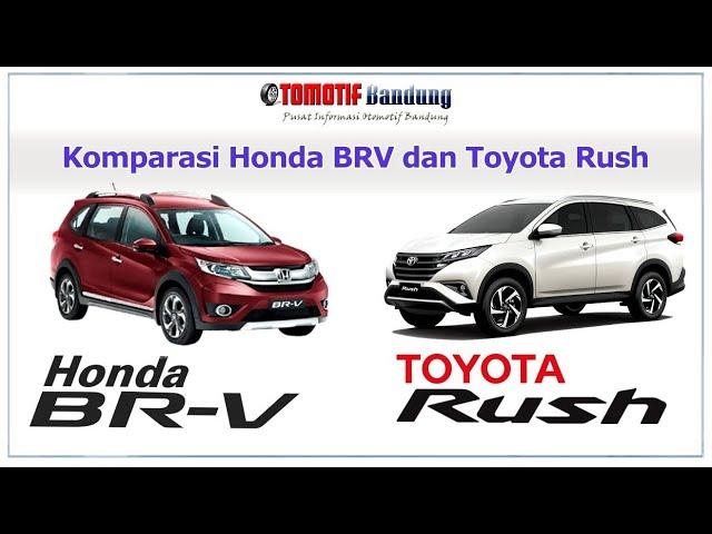 Komparasi Honda BRV vs Toyota Rush
