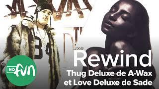 Baixar Summer Rewind #19 - Thug Deluxe d'A-Wax et Love Deluxe de Sade