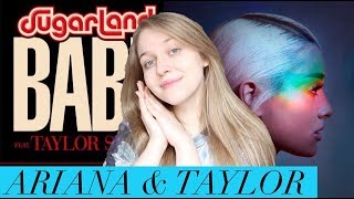 "Ariana Grande ""No Tears Left To Cry"" & Sugarland ft. Taylor Swift ""Babe"" 