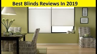 Top 3 Best Blinds Reviews In 2019