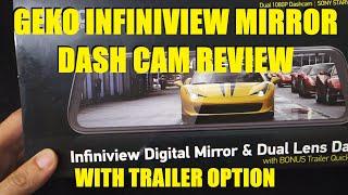 MyGekoGear Infiniview Digital Mirror & Dual Lens Trailer Dash Cam - Review