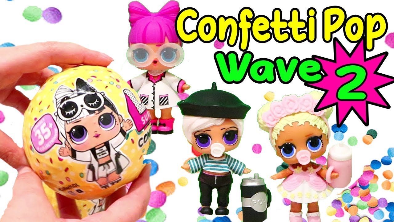 Wave 2 Confetti Pop Toys And Dolls Fun For Kids With