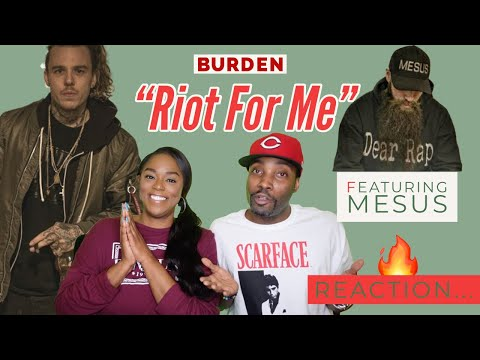 """FIRST TIME HEARING BURDEN FT. MESUS """"RIOT FOR ME"""" REACTION"""