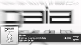 Armin Van Buuren Presents Gaia J Ai Envie De Toi