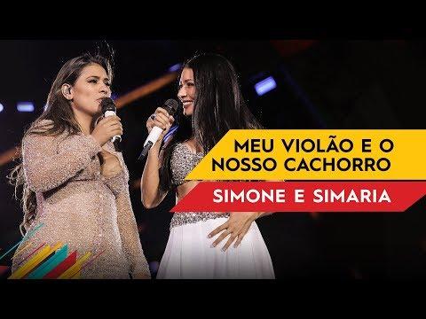 Meu Violão E O Nosso Cachorro - Simone & Simaria - Villa Mix Goiânia 2017 ( Ao Vivo )