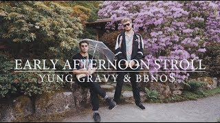 Смотреть клип Yung Gravy & Bbno$ - Early Afternoon Stroll