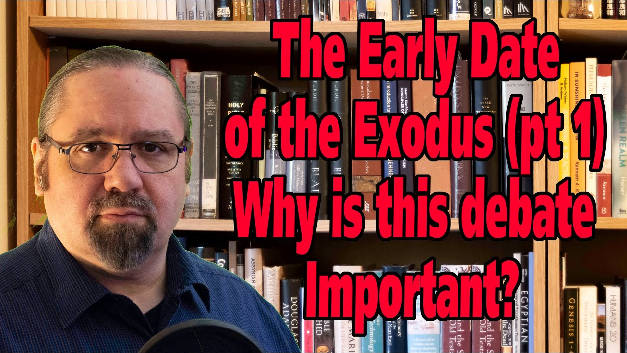 The Early Date view of the Exodus (part 1). Why is this