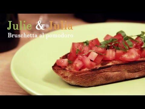 Bruschetta al pomodoro - Julie & Julia