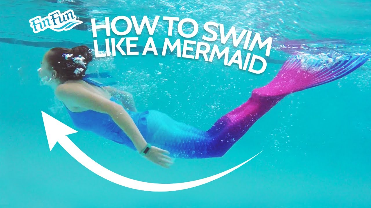c5f50237eac4d How To Swim Like A Mermaid
