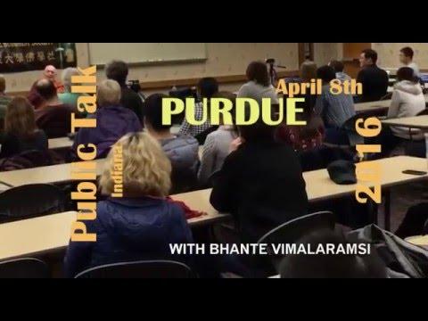 2016 Purdue April 8th Public Talk on Mindfulness & Lovingkindness