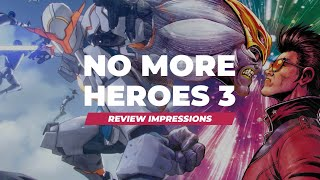 Is No More Heroes 3 Worth Playing? | Review Impressions