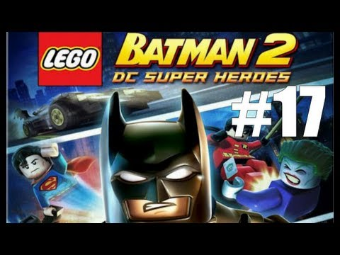 LEGO Batman 2 DC Super Heroes Walkthrough - Part 17 Down To Earth