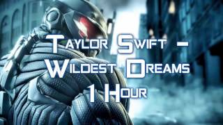 Taylor Swift   Wildest Dreams 1Hour